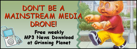 free audio news clips link; image of zombie kid - DON'T BE A MAINSTREAM MEDIA DRONE! - Free MP3 news download at Grinning Planet