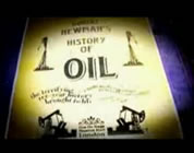 funny peak oil video link; thumb of image of sign board that says The History of Oil