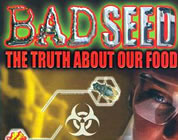 video on genetically modified food link; thumb for Bad Seed
