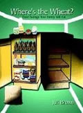 book cover for Where's the Wheat?, by Juli Brown, 5/16/2003