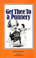 book cover for Get Thee To a Punnery, Richard Lederer