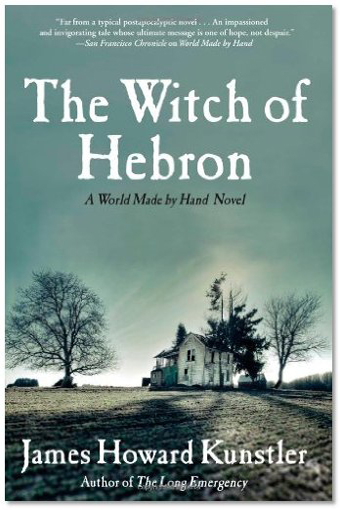 book cover for The Witch of Hebron, by James Kunstler, 9/7/2010