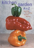 book cover for Kitchen Garden A to Z: Growing, Harvesting, Buying, Storing, by Mike McGrath, Gordon Smith, 11/1/2004; click to view on Amazon dot com