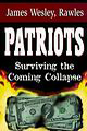 book cover for Patriots, by James Rawles, 1/1/1999