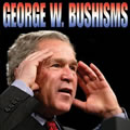 graphic for Bushisms; click to view Bushisms books and calendars on Amazon dot com