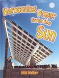 book cover for Harnessing Power from the Sun, by Niki Walker, 1/25/2007; click to view on Amazon dot com