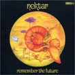 album cover for Remember the Future, by Nektar